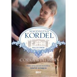 CÓRKA WIATRÓW WILCZY DWÓR Magdalena Kordel