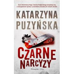 CZARNE NARCYZY Puzyńska Katarzyna