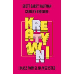 KREATYWNI I MASZ POMYSŁ NA WSZYSTKO Scott BARRY KAUFMAN