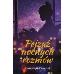 PEJZAŻ NOCNYCH ROZMÓW Wanda Majer-Pietraszak
