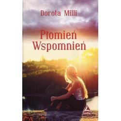 PŁOMIEŃ WSPOMNIEŃ Milli Dorota