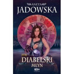 DIABELSKI MŁYN Aneta Jadowska