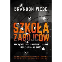 SZKOŁA ZABÓJCÓW Brandon Webb