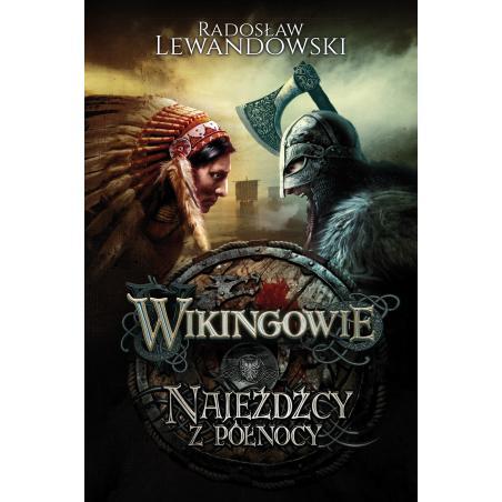 NAJEŹDŹCY Z PÓŁNOCY WIKINGOWIE. Lewandowski Radosław