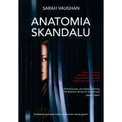 ANATOMIA SKANDALU Vaughan Sarah
