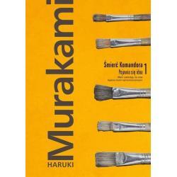 ŚMIERĆ KOMANDORA 1 POJAWIA SIĘ IDEA Haruki Murakami