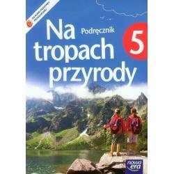 PRZYRODA SP KL 5. PODRĘCZNIK. NA TROPACH PRZYRODY Marcin Braun