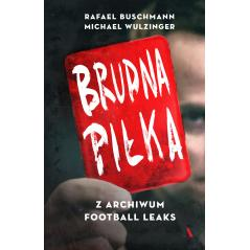 BRUDNA PIŁKA Z ARCHIWUM FOOTBALL LEAKS Buschmann Rafael