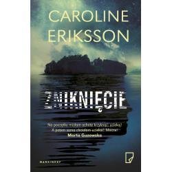 ZNIKNIĘCIE Eriksson Caroline