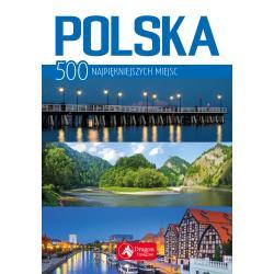 POLSKA 500 NAJPIĘKNIEJSZYCH MIEJSC Bąk Jolanta