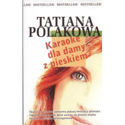 KARAOKE DLA DAMY Z PIESKIEM Polakowa Tatiana