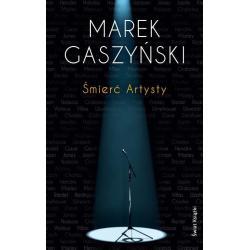 ŚMIERĆ ARTYSTY Gaszyński Marek
