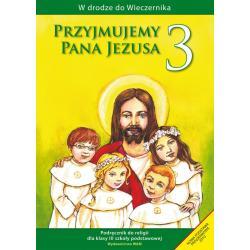 PRZYJMUJEMY PANA JEZUSA 3 Władysław Kubik
