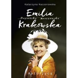 EMILA KRAKOWSKA AKTORZYCA Katarzyna Kaczorowska