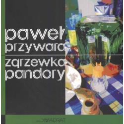 ZGRZEWKA PANDORY Paweł Przywara