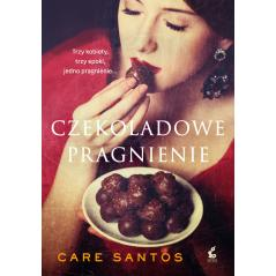 CZEKOLADOWE PRAGNIENIE Care Santos