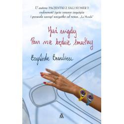 JUŻ NIGDY PAN NIE BĘDZIE SMUTNY Beaulieu Baptiste