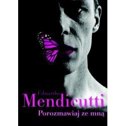 POROZMAWIAJ ZE MNĄ Eduardo Mendicutti