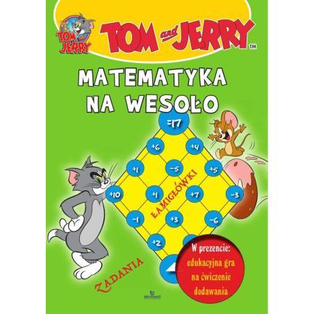 MATEMATYKA NA WESOŁO TOM I JERRY