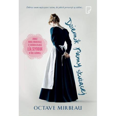 DZIENNIK PANNY SŁUŻĄCEJ Octave Mirbeau
