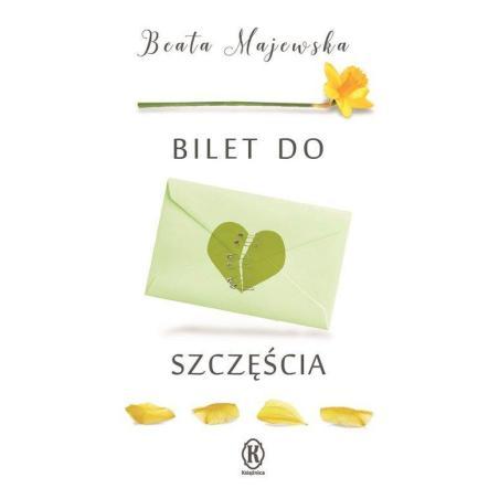 BILET DO SZCZĘŚCIA Majewska Beata