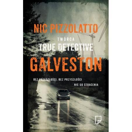 GALVESTON Pizzolatto Nic