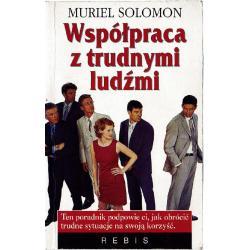 WSPÓŁPRACA Z TRUDNYMI LUDŹMI Solomon Muriel