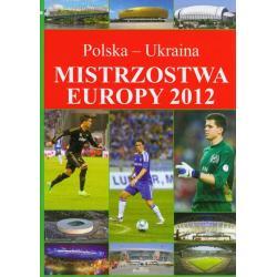 MISTRZOSTWA EUROPY 2012. POLSKA - UKRAINA.