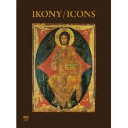 IKONY NAJPIĘKNIEJSZE IKONY W ZBIORACH POLSKICH Dąb-Kalinowska Barbara