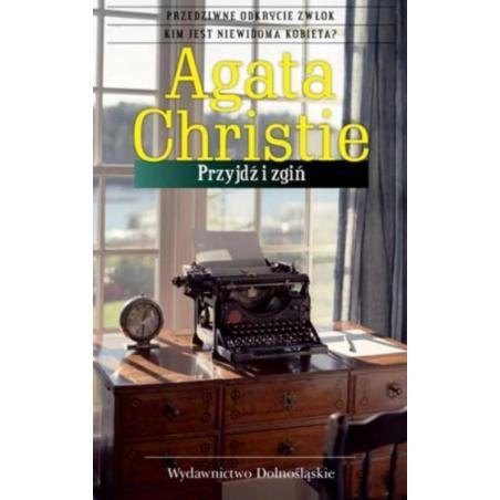 PRZYJDŹ I ZGIŃ Christie Agata