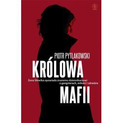 KRÓLOWA MAFII Pytlakowski Piotr