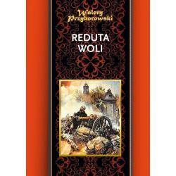 REDUTA WOLI Przyborowski Walery