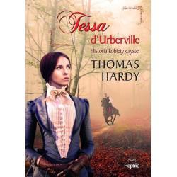 TESSA DURBERVILLE HISTORIA KOBIETY CZYSTEJ Thomas Hardy