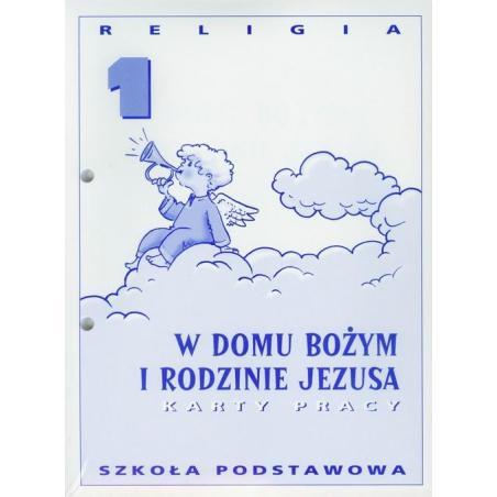 W DOMU BOZYM I RODZINIE JEZUSA KARTY PRACY 1 Jan Szpet Danuta Jackowiak