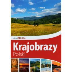 PIĘKNA POLSKA KRAJOBRAZY POLSKI Jolanta Bąk