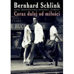 CORAZ DALEJ OD MIŁOŚCI Schlink Bernard