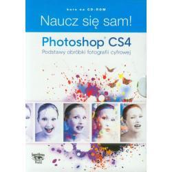 NAUCZ SIĘ SAM PHOTOSHOP CS4 PODSTAWY OBRÓBKI FOTOGRAFII CYFROWEJ DVD-ROM