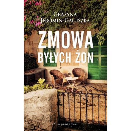ZMOWA BYŁYCH ŻON Grażyna Jeromin-Gałuszka
