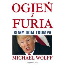 OGIEŃ I FURIA Wolff Michael