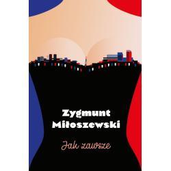 JAK ZAWSZE Miłoszewski Zygmunt