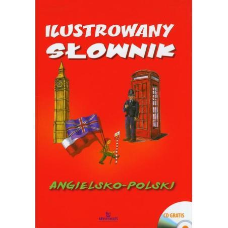 ILUSTROWANY SŁOWNIK ANGIELSKO POLSKI + CD