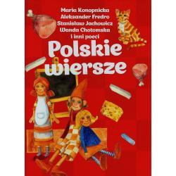 POLSKIE WIERSZE Maria Konopnicka, Aleksander Fredro, Stanisław Jachowicz, Wanda Chotomska