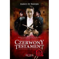 CZERWONY TESTAMENT Ksawery Montepin