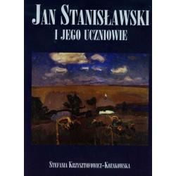 JAN STANISŁAWSKI I JEGO UCZNIOWIE Krzysztofowicz-kozakowska Stefania