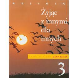 RELIGIA 3 PODRĘCZNIK ŻYJĄC Z INNYMI DLA INNYCH Szpet Jan