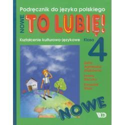 JĘZYK POLSKI 4. PODRĘCZNIK NOWE TO LUBIĘ! Krzysztof Wiatr, Zofia Agnieszka Kłakówna, Iwona Steczko