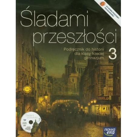 ŚLADAMI PRZESZŁOŚCI 3 HISTORIA PODRĘCZNIK + CD Stanisław Roszak