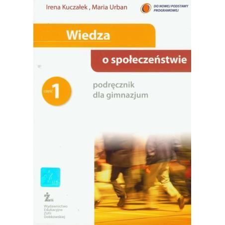 WIEDZA  O SPOŁECZEŃSTWIE PODRĘCZNIK 1 Irena Kuczałek