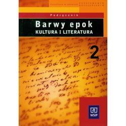 BARWY EPOK KULTURA I LITERATURA PODRĘCZNIK 2 Witold Bobiński, Anna Janus-Sitarz, Bogusław Kołcz
