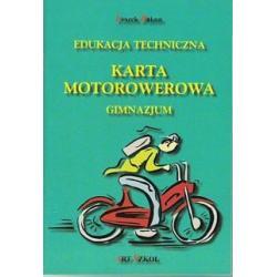 EDUKACJA TECHNICZNA KARTA MOTOROWEROWA Bakun Leszek